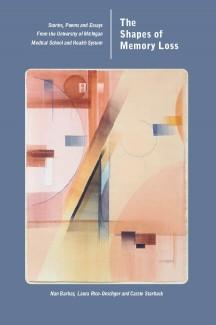U-M Anthology-Shapes of Memory Loss